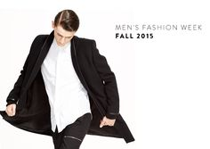 Men's Fashion Week fall 2015 coverage. Men's designer clothing, shoes and accessories.
