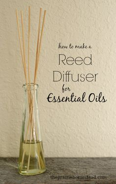 how to make a essential oil reed diffuser