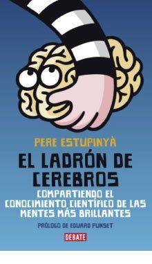 El Ladron de Cerebros (Pere Estupinyá)