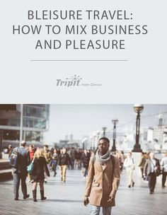 Bleisure travel is a rising trend, and we're loving it! Find out how you can mix in a little pleasure on your next business trip. Travel Destinations, Travel Tips, Parks N Rec, Explore Travel, Cheap Travel, Ways To Save Money, Business Travel, Travel Quotes, Trip Planning
