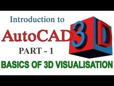 AutoCAD 2016 - How to Make 3D Graphic Projects [COMPLETE]* - YouTube