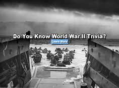 How well do you know World War II Trivia? Are you a true war historian or do you just like to think you are?  I got- Ace WWII Historian!
