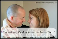 "Warrior Wives: ""Sometimes, It's More About the Two of You..."""