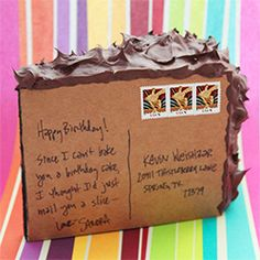 Make a mailable slice of cake.....this is very cool!  And funny!! People rarely take time to do really special things they send the quickest text or email whichever  is most convenient or free. Someone made this and bought postage!! Wow!