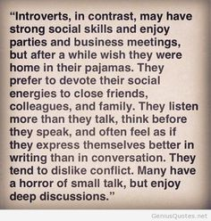 this is so me. especially the last few lines.. i absolutely hate small talk but love deep conversations
