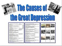 The Causes of the Great Depression (U.S. History)---Could tie into my Bud, Not Buddy or a Year Down Yonder novel study. Such an important time in our nation's history.