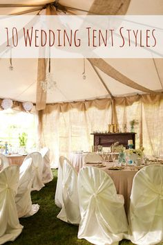 Weu0027ve rounded 10 different wedding tent styles to choose from for your big day from traditional to truly unique! & How Do You Rent A Wedding Tent? Prices Sizes and Types of Tents ...