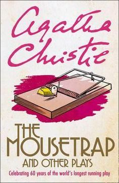 The Mousetrap and Other Plays: Agatha Christie