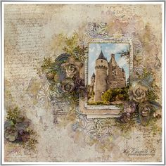 Scrap Made in Touraine: Montresor Castle - Maja Design DT