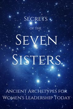 Secrets of the Seven Sisters
