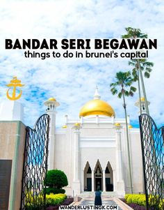Visiting Brunei? Read about the best things to do in Bandar Seri Begawan (BSB), Brunei's capital, with local tips! #Brunei #Asia #Travel #BSB