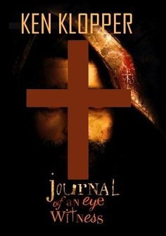 Featured Books - Journal of an Eyewitness - by Ken Klopper New Readers, Book Journal, Great Books, Ebooks, My Love, Reading, Connection, Journey, Faith