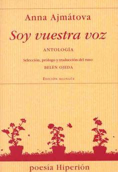 """#Recomendamos Anna Ajmátova (1889-1966) ha iluminado la poesía del siglo XX con su canto de dolor trascendido, vertido en una lengua sobria y diáfana. Celebrada y reconocida desde la publicación de sus primeros libros, sobreviviente de circunstancias terribles, silenciada por las autoridades de su país, reivindicada más tarde, dirá en un poema: """"estoy cansada de resucitar, y morir, y vivir"""""""