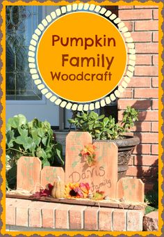 Pumpkin Family Woodcraft -DIY - Everyday Southern Living