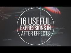 16 Useful Expressions in After Effects - YouTube
