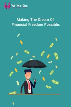 Making the dream of financial freedom possible.