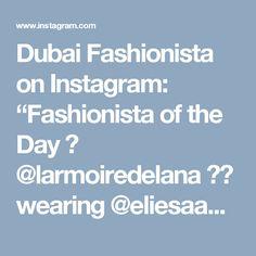 "Dubai Fashionista on Instagram: ""Fashionista of the Day 🎀 @larmoiredelana 👰💍 wearing @eliesaabworld 🎀 #dubaifashionista #larmoiredelana #eliesaab #wedding #bride…"""