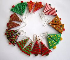 my true love gave to me: nine pairs of Christmas tree earrings!  I have been busily making these for my co-workers.  I don't really bake,...