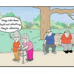 Hahahaha!...from one old fart to another....