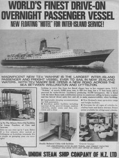 1966 advertisement from The Listener magazine. Ferry, Wellington to Lyttelton, Christchurch, New Zealand Floating Hotel, Shipwreck, British Isles, New Zealand, Growing Up, Sailing, Seas, Island, World