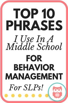 Top 10 Phrases I Use In Middle School for Behavior Management - Speechy Musings School Age Activities, Speech Therapy Activities, Speech Language Therapy, Speech And Language, Speech Pathology, Health Activities, Counseling Activities, School Resources, Classroom Resources