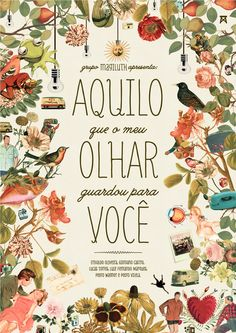 Aquilo que meu olhar guardou para você by Guilherme Luigi, via Behance - love the design elements, maybe for a tattoo