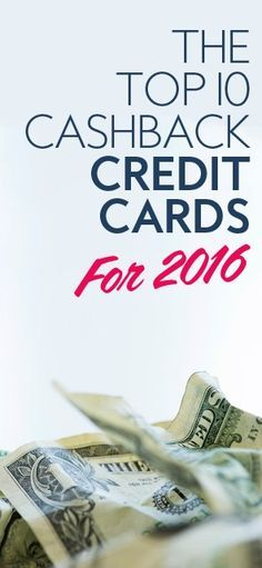 These are the 10 best cash back rewards credit cards of 2016. You're already spending money on something you need - so why not get 1-2% cash back on your credit card purchases?