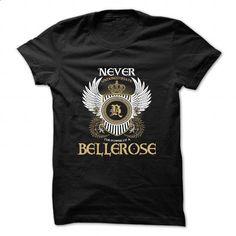 BELLEROSE - #first tee #womens sweatshirts. BUY NOW => https://www.sunfrog.com/Camping/BELLEROSE.html?60505