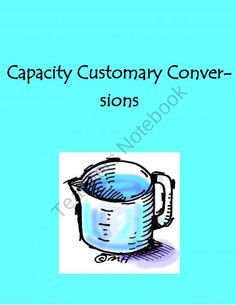 Capacity Customary Conversions product from Creative-Educational-Con on TeachersNotebook.com