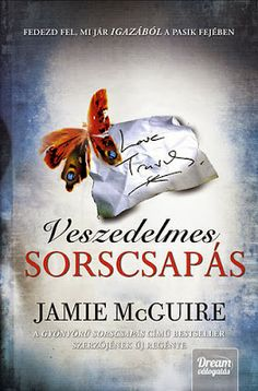 Francica blogja: Jamie McGuire - Veszedelmes sorscsapás