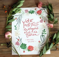Be Yourself Oscar Wilde quote in floral wreath by YouDollDesign