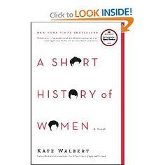 A Short History of Women: A Novel