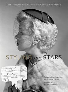 Styling The Stars-Lost Treasures from the Twentieth Century Fox Archive by Angela Cartwright & Tom McLaren