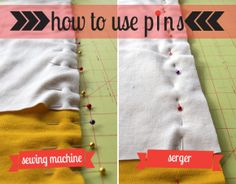How to use pins while sewing or using a serger.