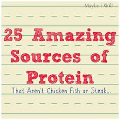 25 Amazing Sources of Protein... That Aren't Chicken, Steak or Fish!!  Great List!! #eathealthy #protein {www.maybeiwill.com} by Taurus