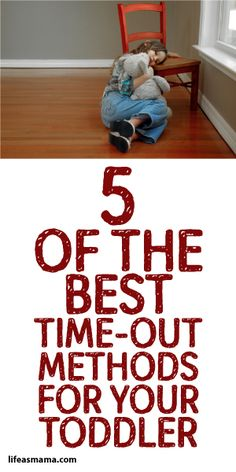 5 Of The Best Time Out Methods For Your Toddler