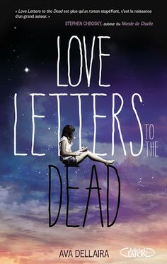 Love letters to the Dead by Ava Dellaira Laurel falls into an english assignment deeper than she could've imagined. The task: write a letter to someone who is dead. She researches each recipient (Earhart, Cobain, Garland, Phoenix, Morrison, Joplin, Winehouse) and the letters become a way for her to cope with her emotions and to cope too, with what happened to her older sister.