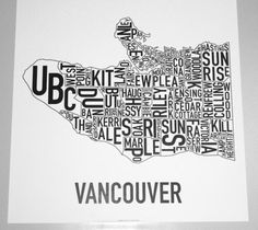 Vancouver Neighbourhood Map Poster or Print, Original Artist of Type City Neighborhood Map Designs, Vancouver Typography Map Art Screen Printing Process, Silk Screen Printing, Vancouver Map, Vancouver Neighborhoods, College Student Gifts, Poster City, Commercial Printing, In Law Gifts, Markova