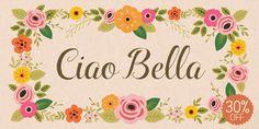 Font dňa – Ciao Bella (zľava 30%, od 6,99 €) - http://detepe.sk/font-dna-ciao-bella-zlava-30-od-699-e/