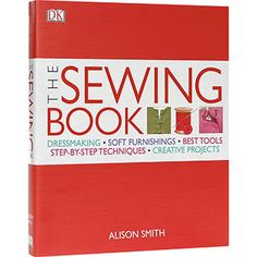 The Sewing Book Sewing Kit, Sewing Basics, Sewing Hacks, Sewing Ideas, Basic Sewing, Fun Projects, Sewing Projects, Alison Smith, Basic Tool Kit