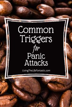 Understand and be aware of common panic attack and #anxiety triggers. #mentalhealth