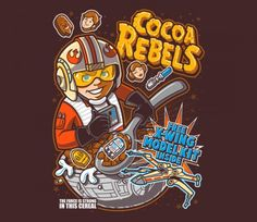 Cocoa Rebels by Bamboota, sold by TeeFury Nerd Crafts, Geek Shirts, Michael Keaton, The Force Is Strong, Star Wars Humor, Copics, Star Wars Art, Graphic Design Illustration, Cocoa