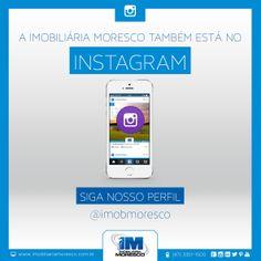 Imobiliária Moresco também no Instagram. Acesse nosso perfil @Imobiliária Moresco