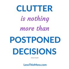 Stop Procrastinating!  LessThisMess.com