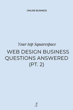 Wondering what it takes to start (or grow) your web design business? How to land clients? Set your prices? Or much you can expect to make as a designer? I'm answering all these and more in this 4 part Squarespace web design business Q A!    #squarespace #squarespacewebsite #squarespacetemplates  #websiteideas #squarespacetips #webdesigner Simple Website Design, Custom Website Design, Website Design Inspiration, Business Design, Business Tips, Branding Portfolio, Web Design Packages, Web Design Projects, Successful Online Businesses