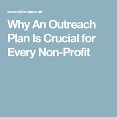 Why An Outreach Plan Is Crucial for Every Non-Profit