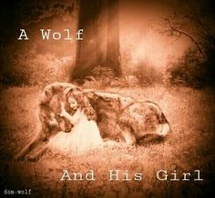 A Wolf and His girl