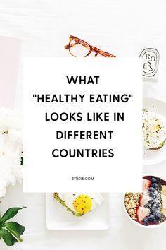 Healthy eating tips from around the world