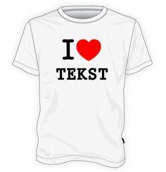 Koszulka http://hiw.pl/koszulka-i-love-wlasny-tekst/