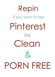 ~ A petition to keep Pinterest free from profanity and pornography. ~